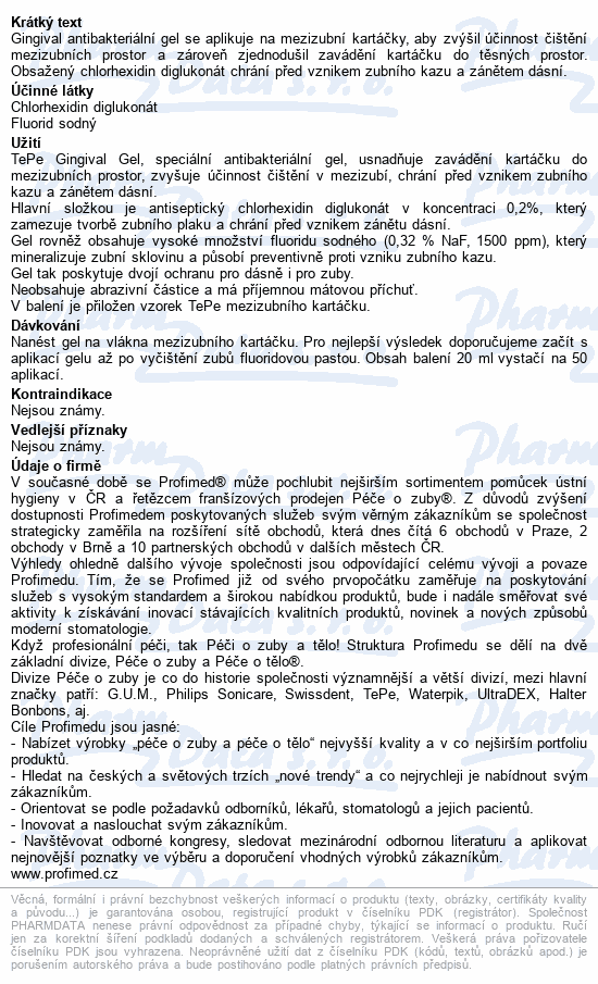 TePe Gingival Gel 20ml pro mezizub. kartáčky s CHX